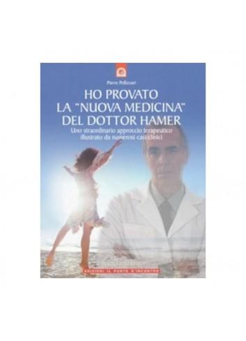 Ho provato la Nuova Medicina del dottor Hamer - Pierre Pellizzari