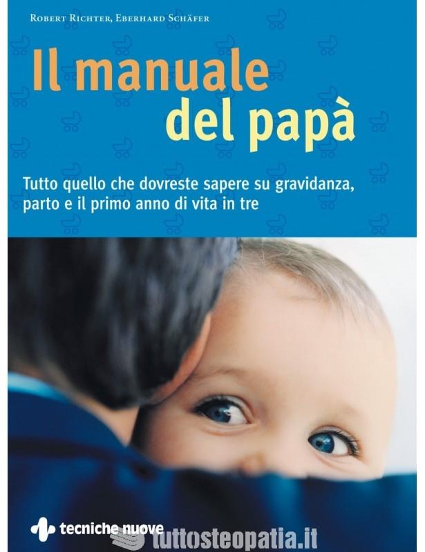 Il manuale del papà - Robert Richter,...
