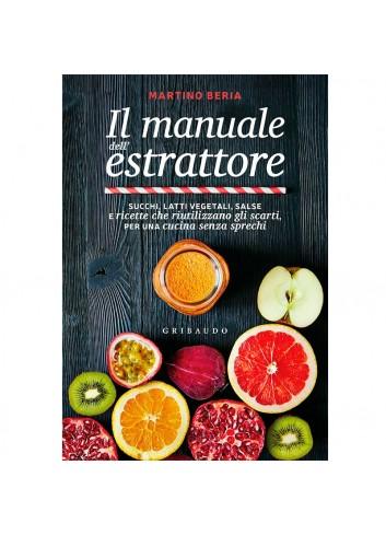Il manuale dell'estrattore - Martino Beria