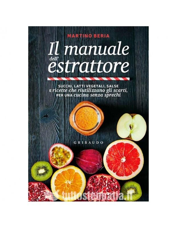 Il manuale dell'estrattore - Martino...