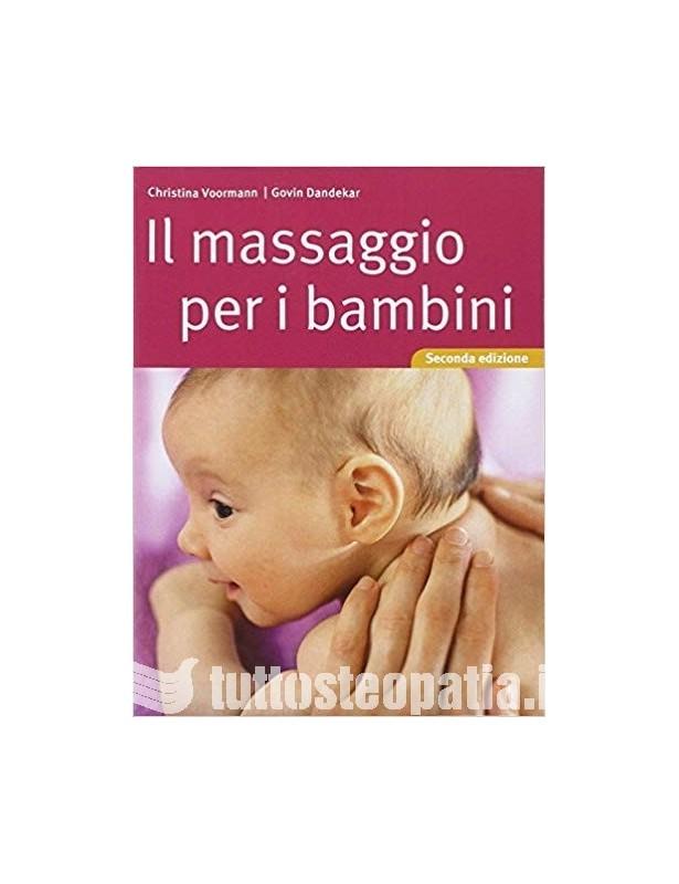 Il massaggio per i bambini -...