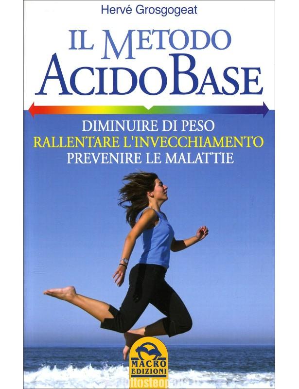 Il metodo acido base - Hervé Grosgogeat