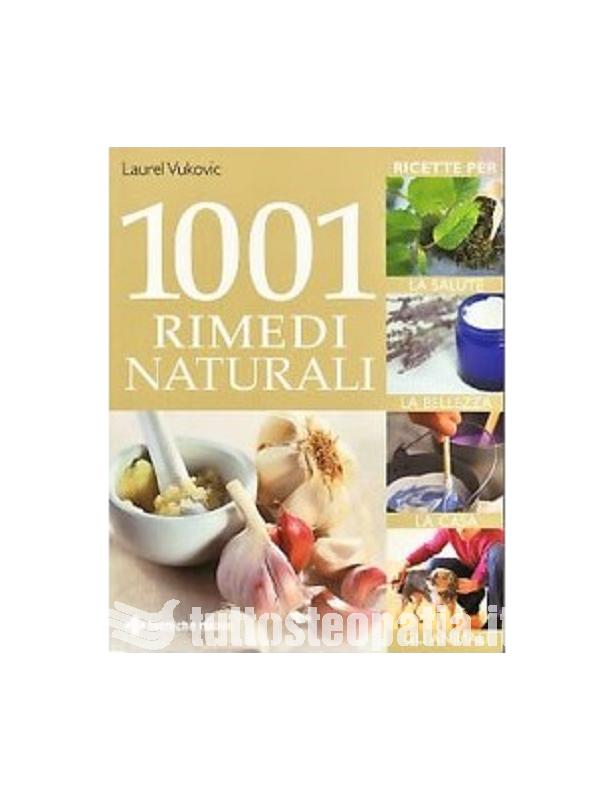 1001 rimedi naturali - Laurel Vukovic