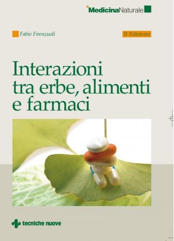 Interazioni tra erbe, alimenti e farmaci - Fabio Firenzuoli