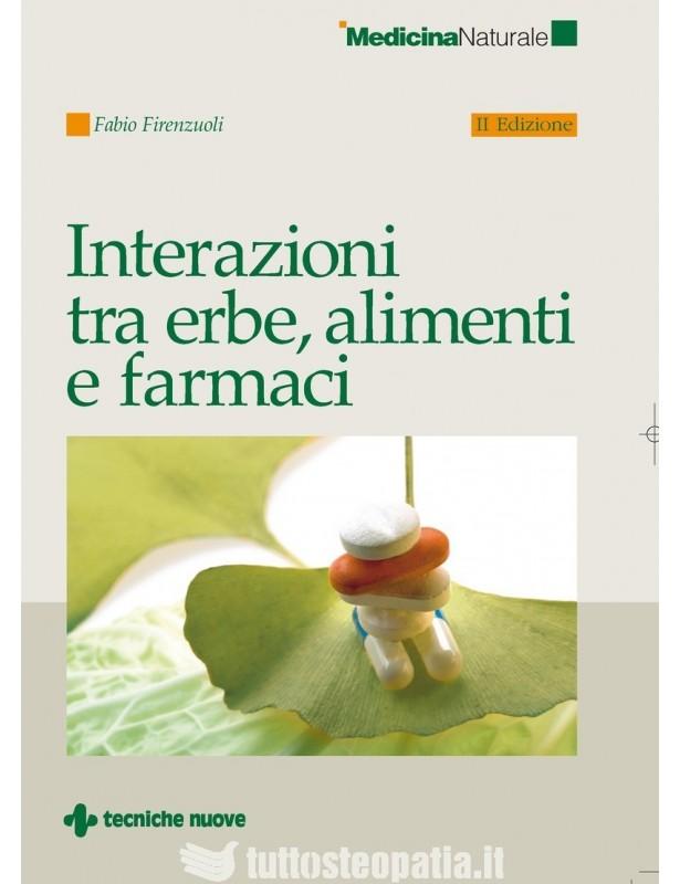 Interazioni tra erbe, alimenti e...