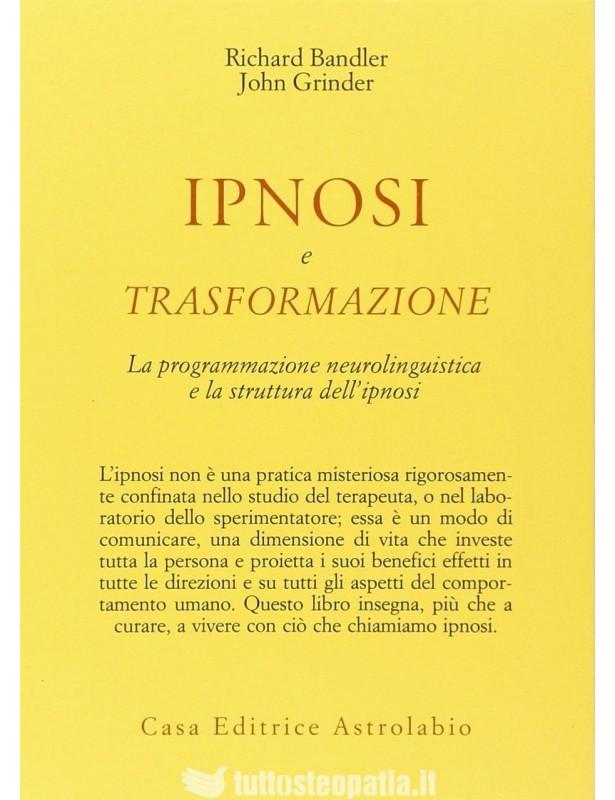 Ipnosi e trasformazione - Richard...
