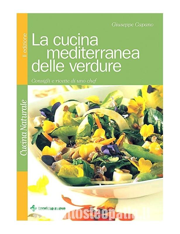 La cucina mediterranea delle verdure...