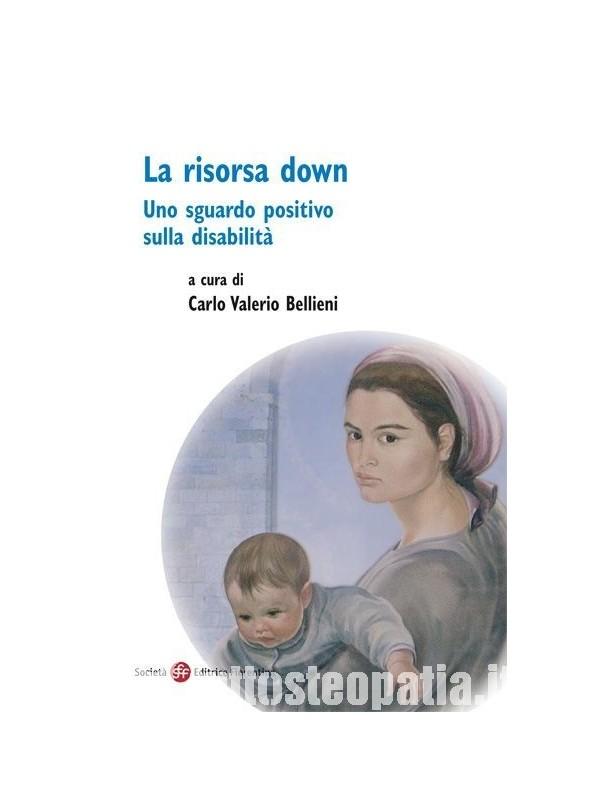 La risorsa down - Carlo Valerio Bellieni