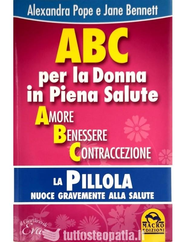 ABC per la Donna in Piena Salute -...