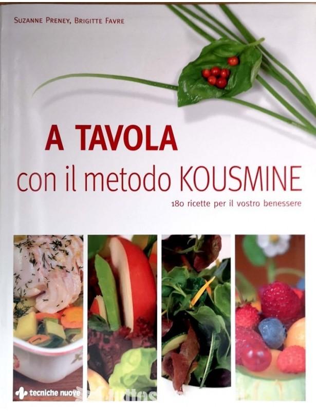 A tavola con il metodo Kousmine -...