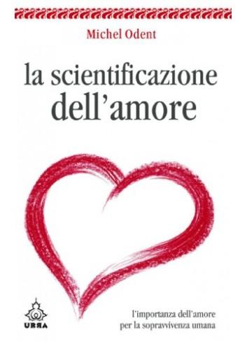La Scientificazione dell'Amore - Michel Odent