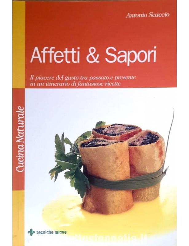 Affetti & Sapori - Antonio Scaccio