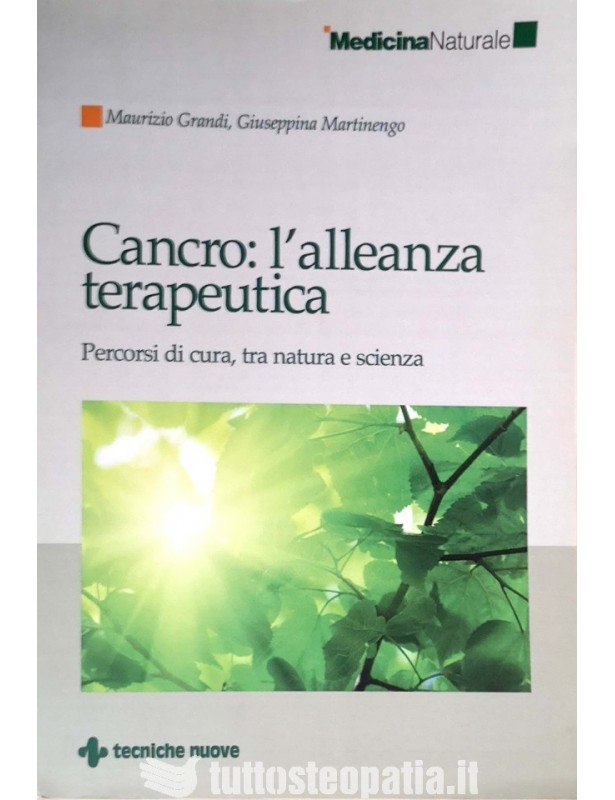 Cancro: l'alleanza terapeutica -...