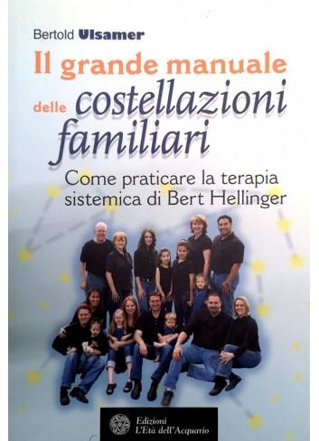Il grande manuale delle costellazioni familiari - Bertold Ulsamer