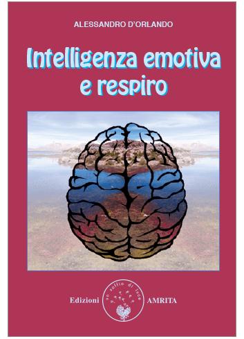 Intelligenza emotiva e respiro - Alessandro D'Orlando