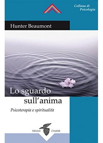 Lo sguardo sull'anima - Hunter Beaumont