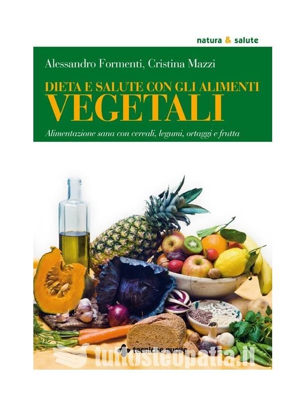 Dieta e salute con gli alimenti...