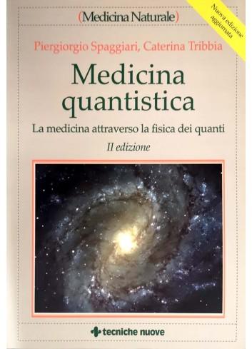 Medicina quantistica - Piergiorgio Spaggiari, Caterina Tribbia