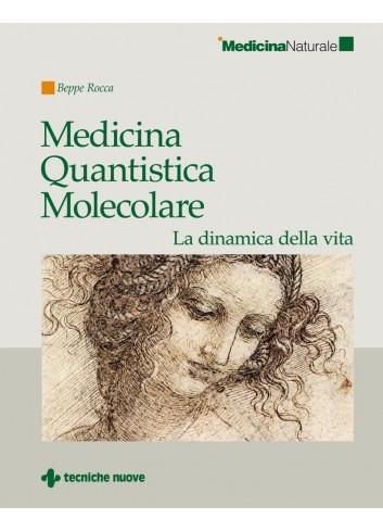 Medicina Quantistica Molecolare - Beppe Rocca