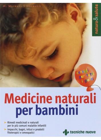 Medicine naturali per bambini - H. Michael Stellmann