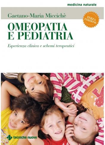 Omeopatia e pediatria - Gaetano-Maria Miccichè