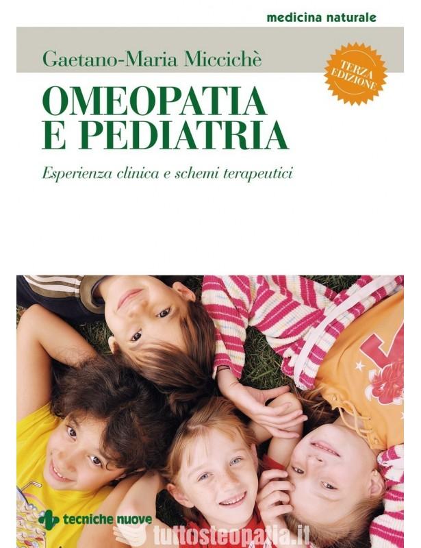 Omeopatia e pediatria - Gaetano-Maria...