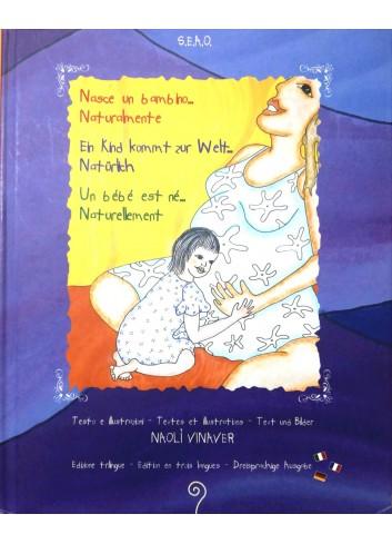 Nasce un bambino... naturalmente - Naol Vinaver