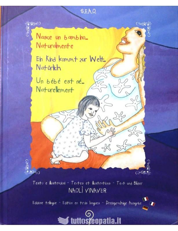 Nasce un bambino... naturalmente -...