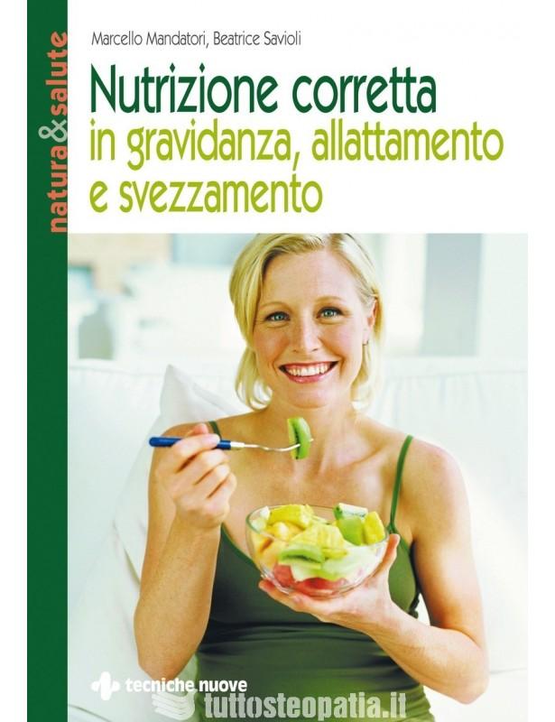 Nutrizione corretta in gravidanza,...