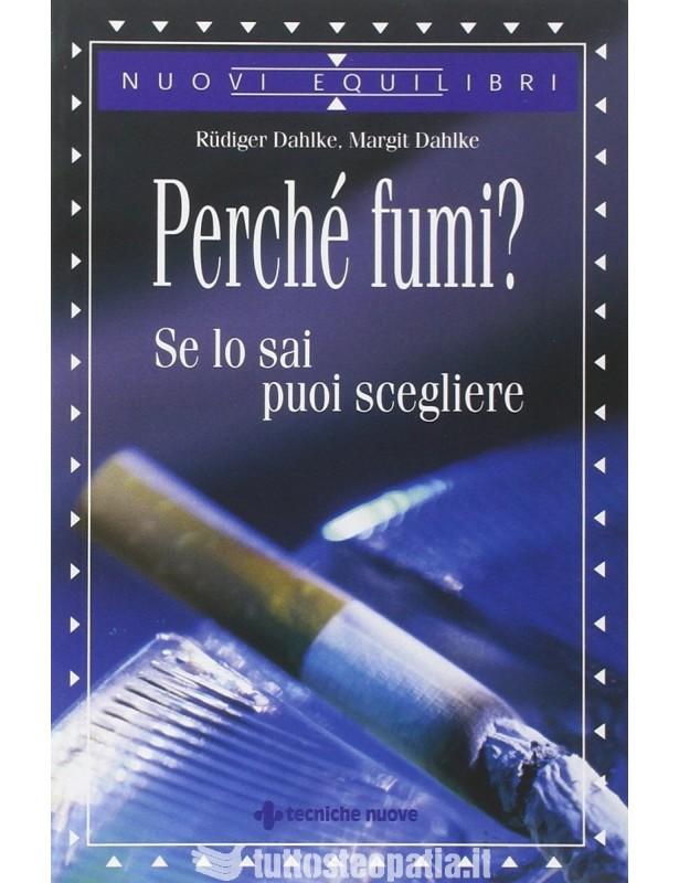 Perché fumi? Se lo sai, puoi...