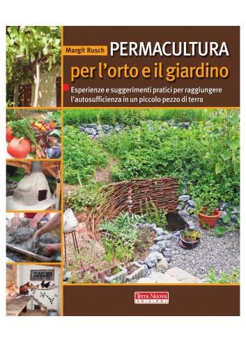 Permacultura per l'orto e il giardino - Margit Rusch
