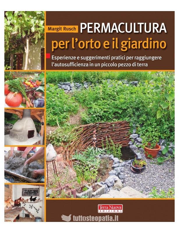 Permacultura per l'orto e il giardino...