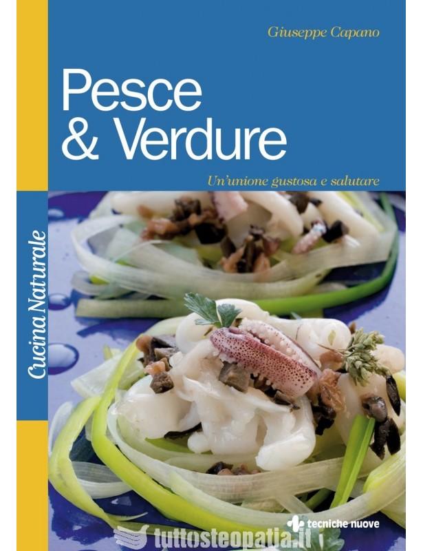 Pesce & Verdure - Giuseppe Capano