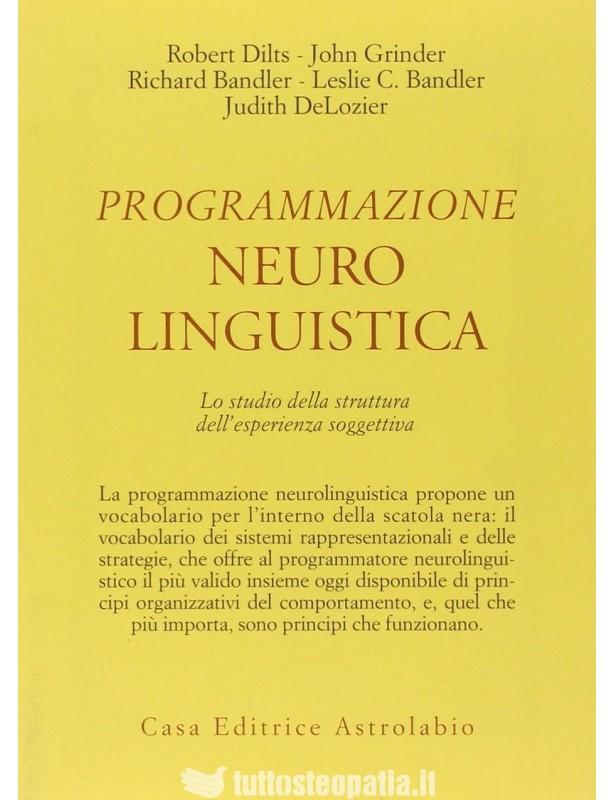 Programmazione neuro linguistica -...
