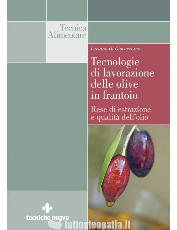 Tecnologie di lavorazione delle olive...