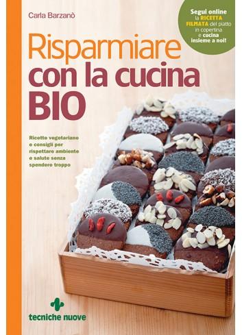 Risparmiare con la cucina bio - Carla Barzanò