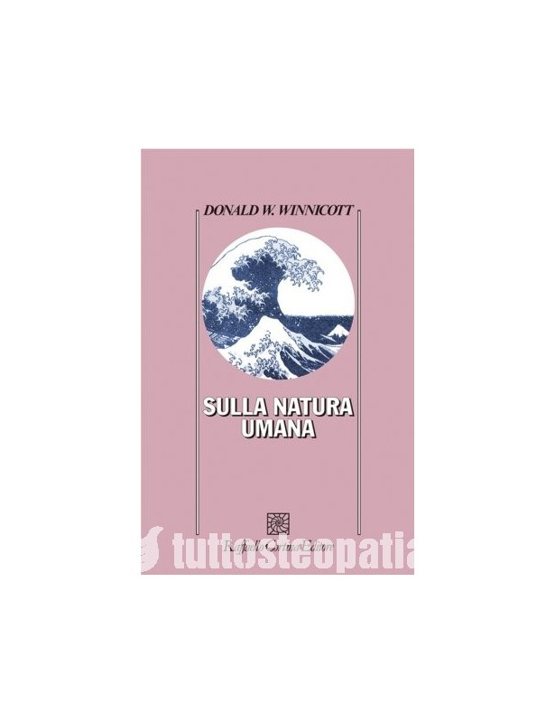 Sulla natura umana - Donald Winnicott