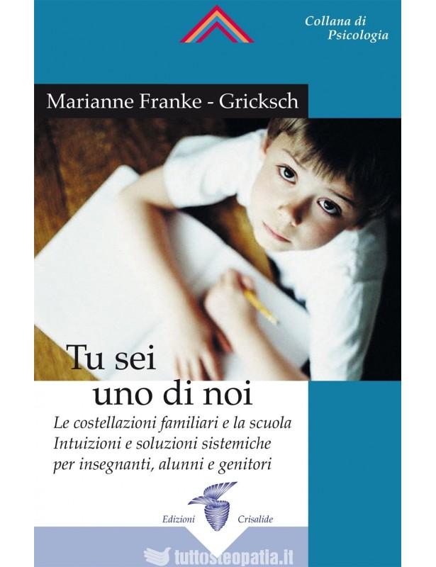 Tu sei uno di noi - Marianne Franke...