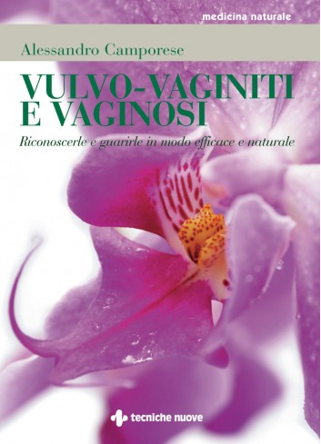 Vulvo - vaginiti e vaginosi