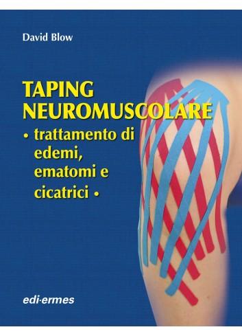 Taping nueromuscolare - trattamento di edemi, ematomi e cicatrici - David Blow