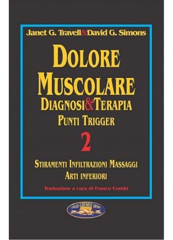 Dolore Muscolare Diagnosi & Terapia Punti Trigger 2 - Janet G. Travell, David G. Simons