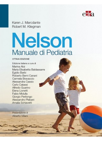 Nelson - Manuale di Pediatria - Karen J. Marcdante,Robert M. Kliegman