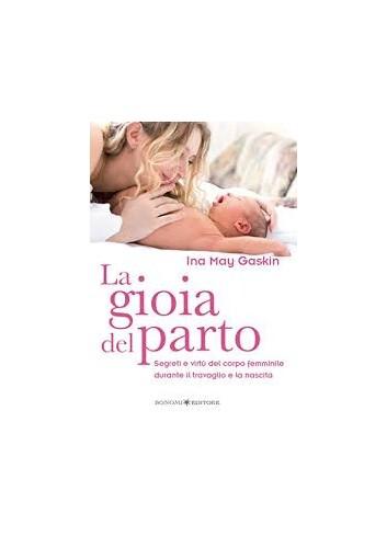 La gioia del parto - Ina May Gaskin
