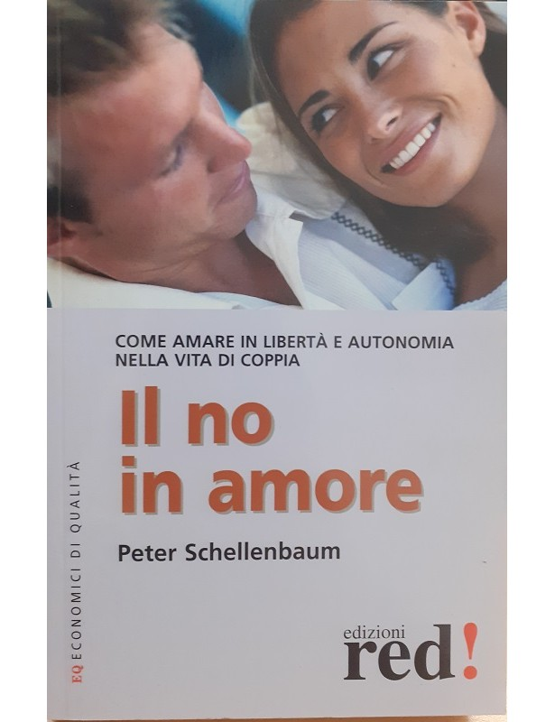 Il no in amore -  Peter Schellenbaum