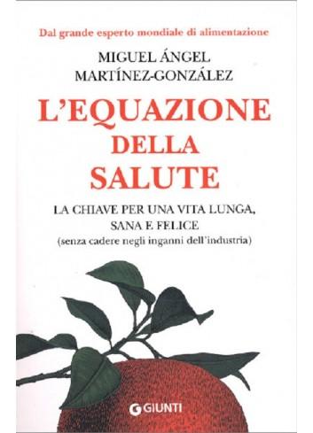 L'equazione della salute - Miguel Ángel Martínez-González