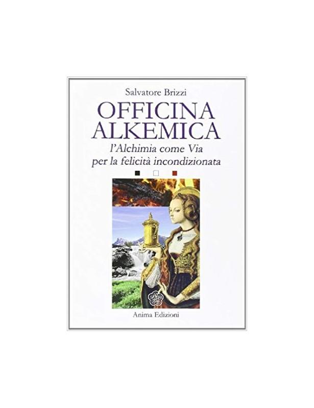 Officina Alkemica - Salvatore Brizzi