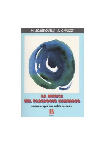 La musica nel passaggio luminoso - Mauro Scardovelli