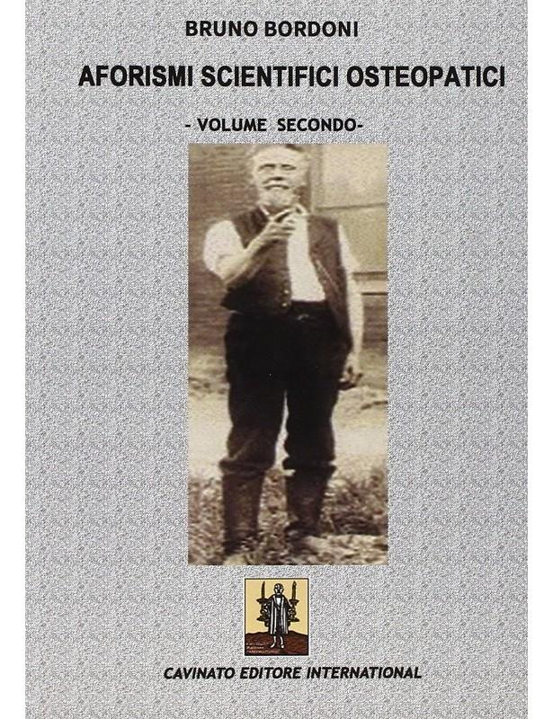 Aforismi Scientifici Osteopatici Vol...