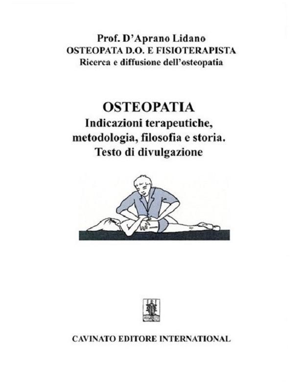 Osteopatia. Indicazioni terapeutiche,...