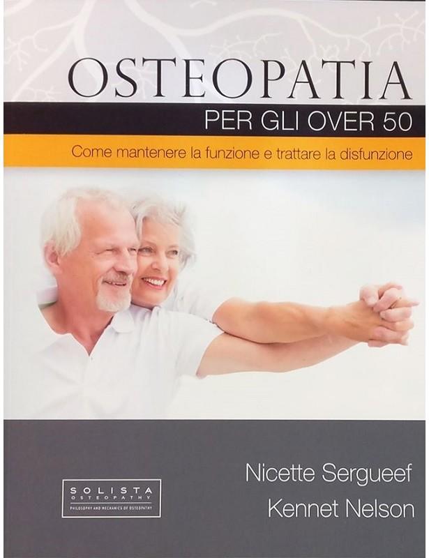 Osteopatia per gli over 50. Come...